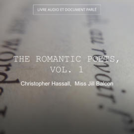 The Romantic Poets, Vol. 1