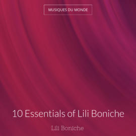 10 Essentials of Lili Boniche