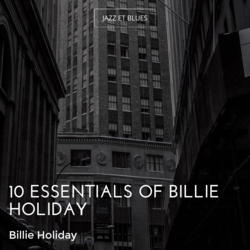 10 Essentials of Billie Holiday